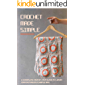 Crochet Made Simple: A Complete Step By Step Guide To Learn…