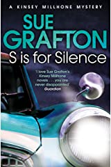 S is for Silence: A Kinsey Millhone Novel 19 Kindle Edition