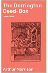 The Dorrington Deed-Box illustrated Kindle Edition