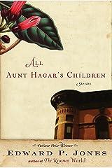 All Aunt Hagar's Children: Stories Kindle Edition