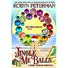 Jingle Me Balls: Sea Shenanigans Book Six
