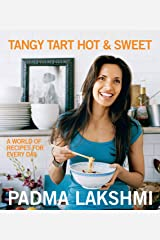 Tangy Tart Hot and Sweet: A World of Recipes for Every Day Kindle Edition