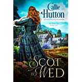A Scot to Wed (Scottish Hearts Book 2)