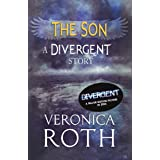 The Son: A Divergent Story (Divergent Series)