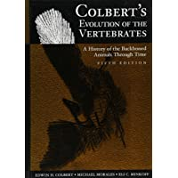 Colbert's Evolution of the Vertebrates: A History of the Bac…