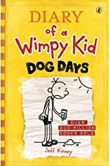 Diary of a Wimpy Kid: Dog Days (Book 4) Kindle Edition