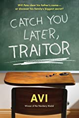 Catch You Later, Traitor Kindle Edition