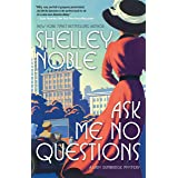 Ask Me No Questions: A Lady Dunbridge Mystery: 1