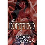 The Dopefiend:: Part 2 of the Dopeman's Trilogy (The Dopefiend Trilogy)