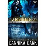 Afterlife (Crossbreed Series Book 10)