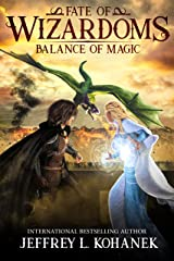 Wizardoms: Balance of Magic (Fate of Wizardoms Book 2) Kindle Edition