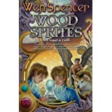 Wood Sprites (Elfhome Book 4)