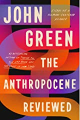 The Anthropocene Reviewed Kindle Edition