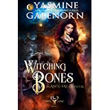Witching Bones: An Ante-Fae Adventure (The Wild Hunt Book 8)