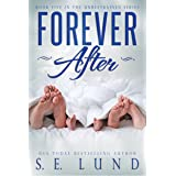 Forever After: Book Five in the Unrestrained Series