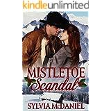 Mistletoe Scandal: A Christmas Romance