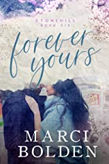 Forever Yours (Stonehill Series Book 6) Kindle Edition
