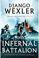 The Infernal Battalion (The Shadow Campaigns Book 5) Kindle Edition