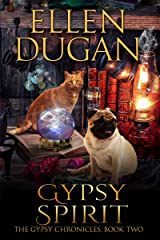 Gypsy Spirit (The Gypsy Chronicles, Book 2) Kindle Edition