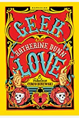 Geek love (Portuguese Edition) Kindle Edition
