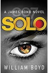 Solo: A James Bond Novel (James Bond 007) Kindle Edition