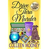 Drive Thru Murder (The New Orleans Go Cup Chronicles Book 3)