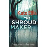 The Shroud Maker: Book 18 in the DI Wesley Peterson crime series