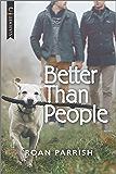 Better Than People (Garnet Run Book 1) (English Edition)