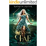 Kiss the Fae (Dark Fables: Vicious Faeries Book 1) (English Edition)