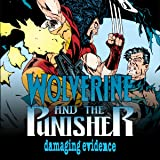 Wolverine/Punisher: Damaging Evidence (1993) (Issues) (3 Book Series)