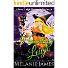 Haunting Leigh: A Paranormal Romantic Comedy (Literal Leigh Romance Diaries Book 4)