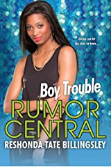 Boy Trouble (Rumor Central Book 5) Kindle Edition
