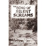 The Echo of Silent Screams: The Gold Coast Hitchhike Murders