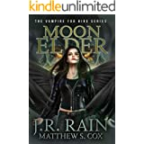 Moon Elder: A Samantha Moon Novel (Vampire for Hire Book 22)