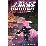 Blade Runner 2019: Volume 3: Home Again, Home Again