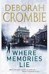 Where Memories Lie: A Kincaid and James Mystery 12 Kindle Edition