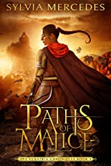 Paths of Malice (The Venatrix Chronicles Book 3) Kindle Edition