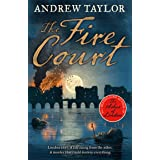 The Fire Court: A gripping historical thriller from the bestselling author of The Ashes of London: Book 2