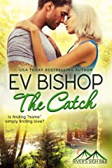 The Catch (River's Sigh B & B Book 8) Kindle Edition