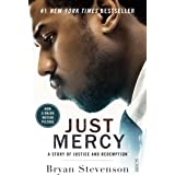 Just Mercy (Film Tie-In Edition): A story of justice and redemption