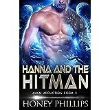 Hanna and the Hitman: A SciFi Alien Romance (Alien Abduction Book 8)