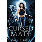Cursed Mate: A Reverse Harem Shifter Romance (Feral Shifters Book 3)