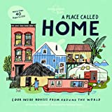 A Place Called Home: Look Inside Houses Around the World