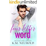 Four Letter Word (Love Logic Book 2)