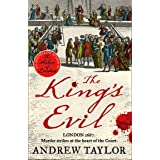 The King's Evil: From the Sunday Times bestselling author of The Ashes of London comes an exciting new historical crime thril