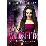 Whisper (Vampire Paranormal Romance) (Night Roamers Book 1)