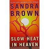 Slow Heat in Heaven