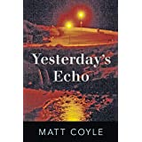Yesterday's Echo: A Novel (The Rick Cahill Series Book 1)