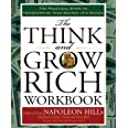The Think and Grow Rich Workbook: The Practical Steps to Transforming Your Desires into Riches