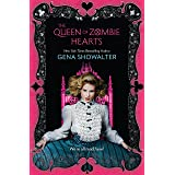 The Queen Of Zombie Hearts (The White Rabbit Chronicles Book 3)